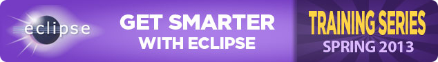 Eclipse Training Series - Spring 2013